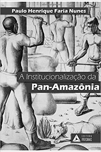 capa do livro A Inconstitucionalização da Pan-Amazônia